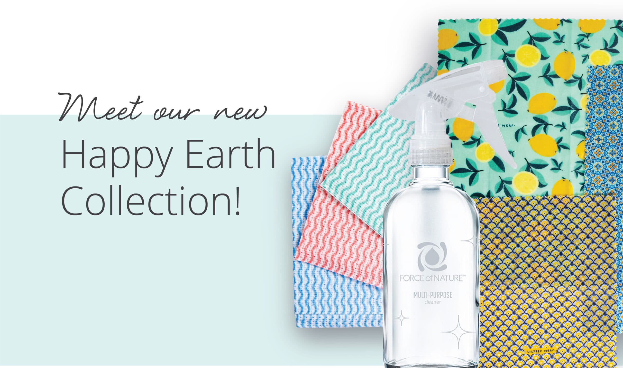 The new Force of Nature Happy Earth Collection